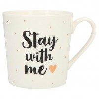 Taza STAY WITH ME